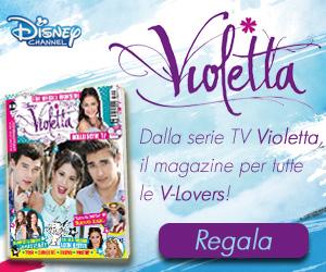 Regala un abbonamento a Violetta!