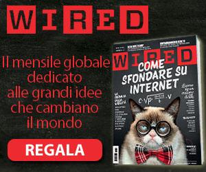 Regala un abbonamento a Wired!