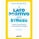 Il lato postivo dello stress