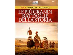 Le più grandi Battaglie della Storia - Vol.I