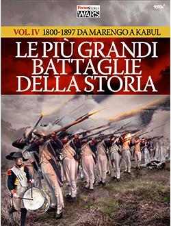 Le più grandi Battaglie della Storia - Vol.IV